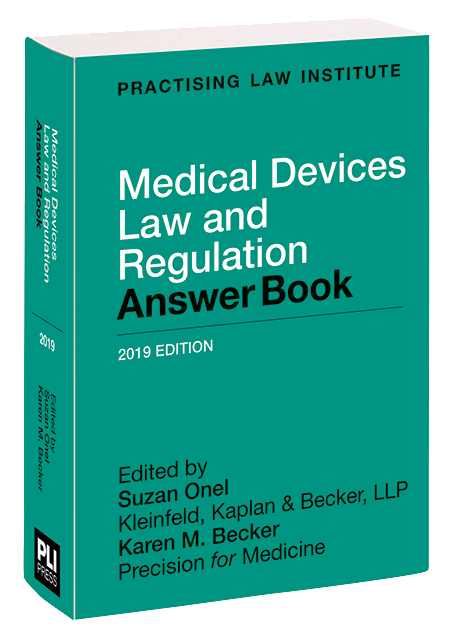 PLI: Treatises - Medical Devices Law and Regulation Answer