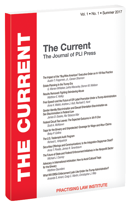 The Current: The Journal of PLI Press, Vol. 1, No. 1 (Summer 2017)