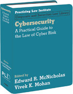 Cybersecurity: A Practical Guide to the Law of Cyber Risk